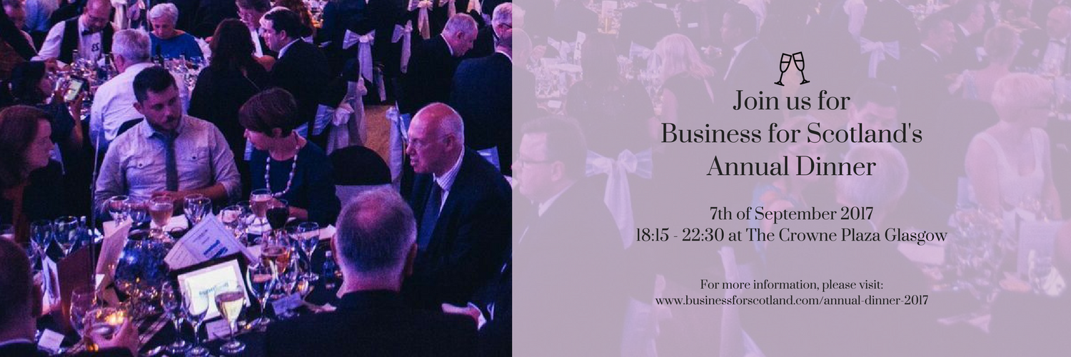 Join us for Business for Scotland'sAnnual Dinner